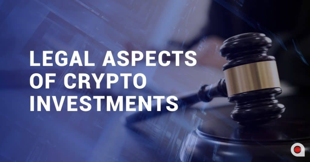Legal Aspects of Crypto Investments